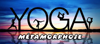 Métamorphose en YOGA